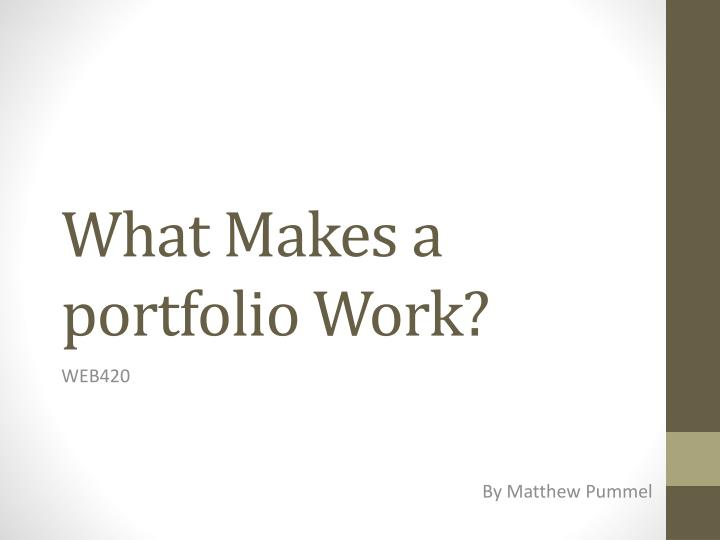 what makes a portfolio work n.