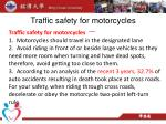 traffic safety for motorcycles