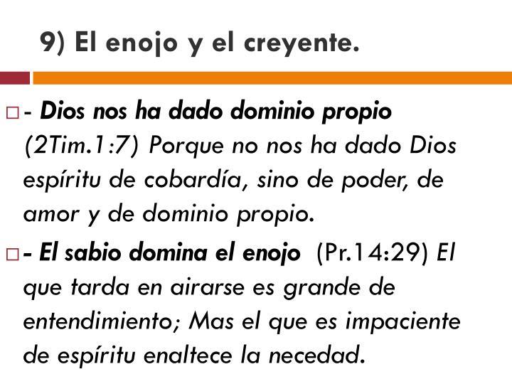 9) El enojo y el creyente.