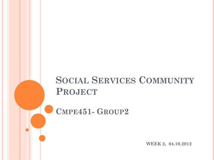 social services community project cmpe451 group2 n.