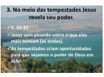 3 no meio das tempestades jesus revela seu poder