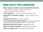 think about the caregiver