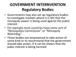 government internvention regulatory bodies