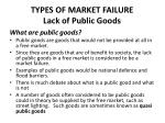 types of market failure lack of public goods
