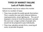 types of market failure lack of public goods4