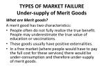 types of market failure under supply of merit goods