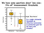we have some questions about one size fits all bioassessment thresholds