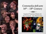 commedia dell arte 16 th 18 th century