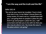 i am the way and the truth and the life1