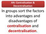 an centralisation decentralisation