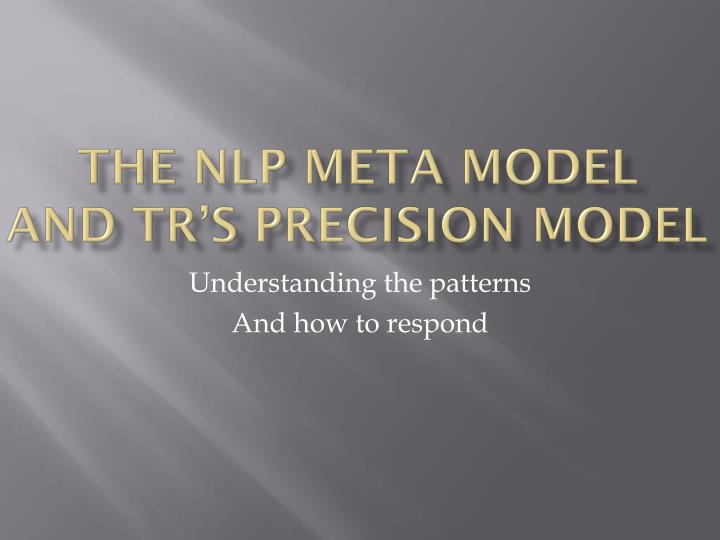 the nlp meta model and tr s precision model n.