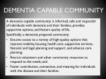 dementia capable community