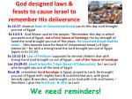 god designed laws feasts to cause israel to remember his deliverance