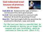 god redeemed israel because of promises to abraham