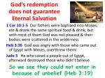 god s redemption does not guarantee eternal salvation