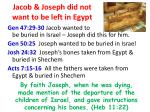 jacob joseph did not want to be left in egypt