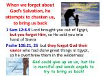 when we forget about god s salvation he attempts to chasten us to bring us back
