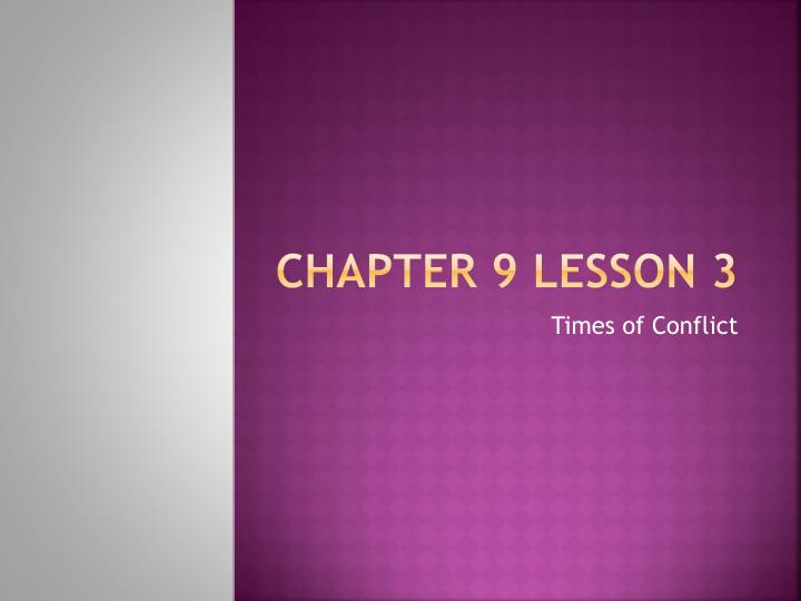 chapter 9 lesson 3 n.