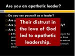 are you an apathetic leader1