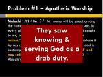 problem 1 apathetic worship4