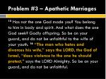 problem 3 apathetic marriages2