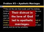 problem 3 apathetic marriages3