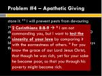 problem 4 apathetic giving2