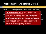 problem 4 apathetic giving3