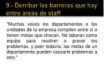 9 derribar las barreras que hay entre reas de staff