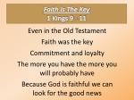 faith is the key 1 kings 9 11