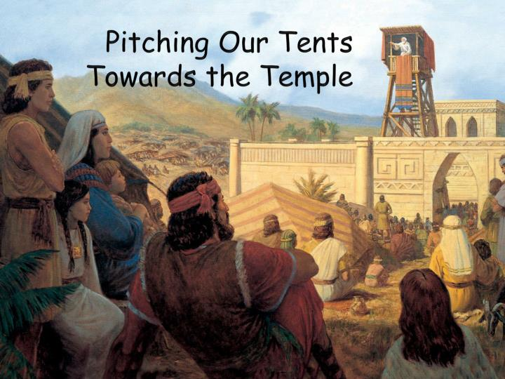pitching our tents towards the temple n.