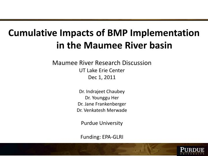 cumulative impacts of bmp implementation in the maumee river basin n.