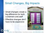 small changes big impacts