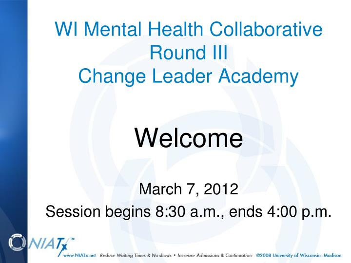 wi mental health collaborative round iii change leader academy n.