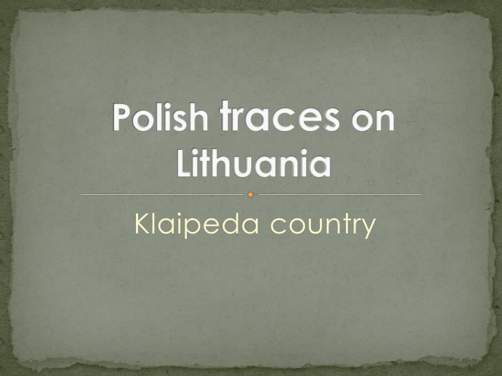 polish traces on lithuania n.