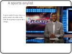 a sports anylist