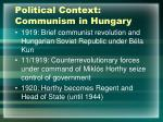 political context communism in hungary