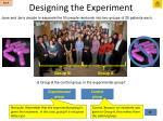 designing the experiment13