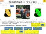 variable practice farmer bob