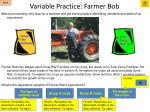variable practice farmer bob1