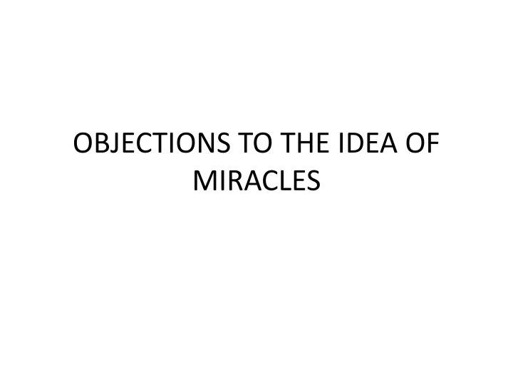 objections to the idea of miracles n.