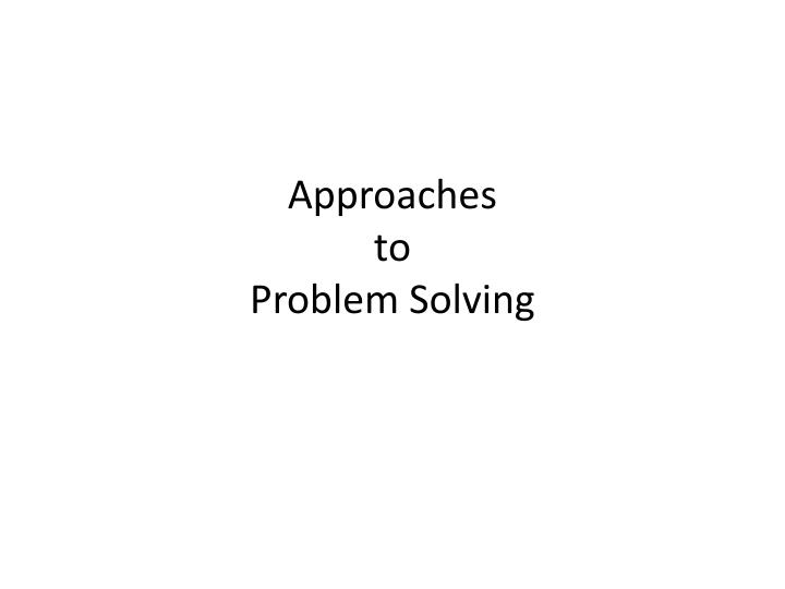 approaches to problem solving n.