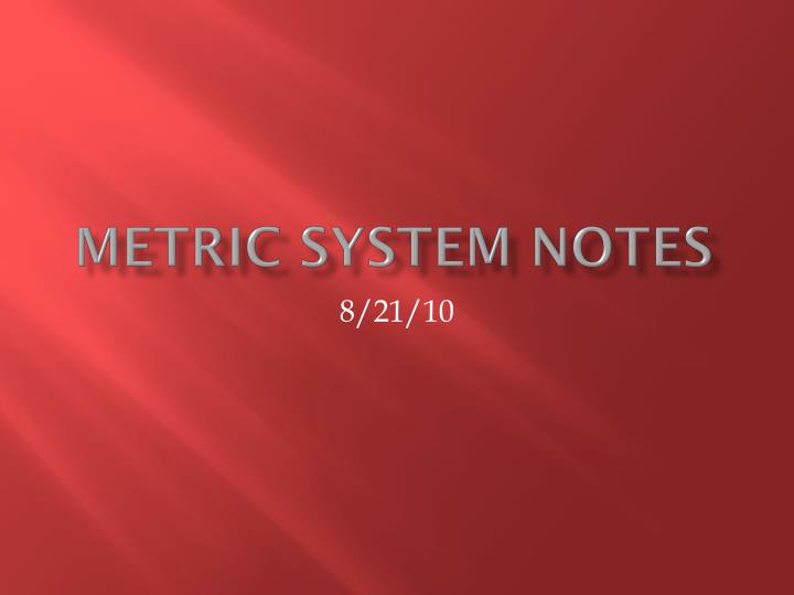 metric system notes n.