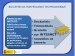 bulletins de surveillance technologique