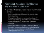 political military conflicts the chinese civil war