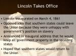 lincoln takes office