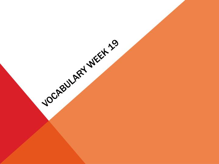 vocabulary week 19 n.
