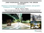 unep workshop designing the green economy
