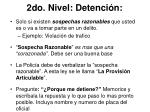 2do nivel detenci n