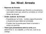 3er nivel arresto